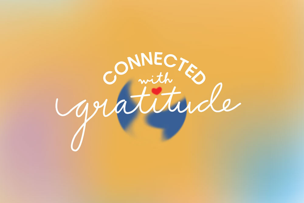 Connected with Gratitude banner